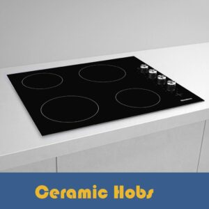 Ceramic Hobs