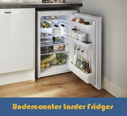 Undercounter Larder Fridges